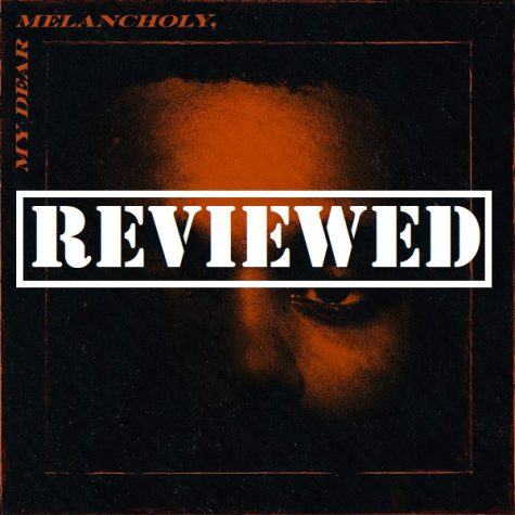 The Weeknd's 'My Dear Melancholy' — Heartbreak never sounded so good