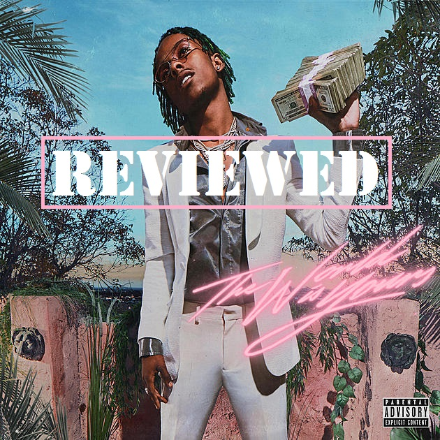 "Rich the Kid's ""The World is Yours"" album lies — It's not yours"