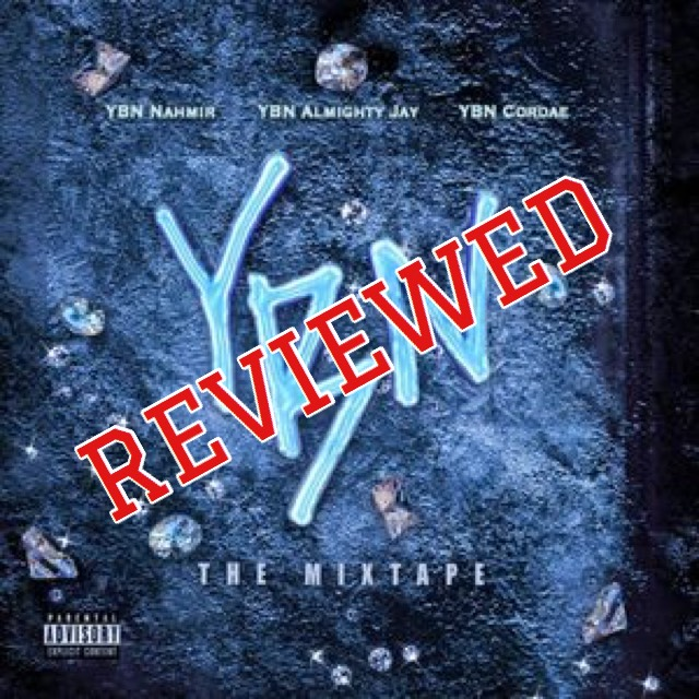"""YBN: The Mixtape"""" review – Amherst Wire"""