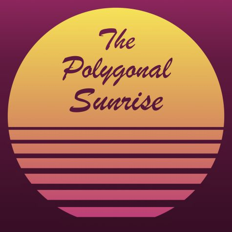 The Polygonal Sunrise Podcast: Episode 3