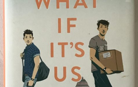 "Judging Books By Their Covers: ""What If It's Us,"" is a timely portrayal of a young homosexual romance"