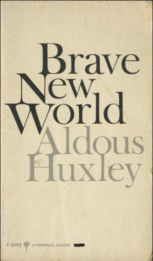 "Judging Books By Their Covers: ""Brave New World,"" a futuristic novel, might not seem that far-fetched in 2020"