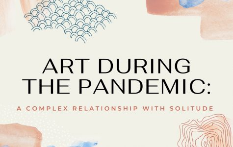 Art During the Pandemic: A Complex Relationship With Solitude