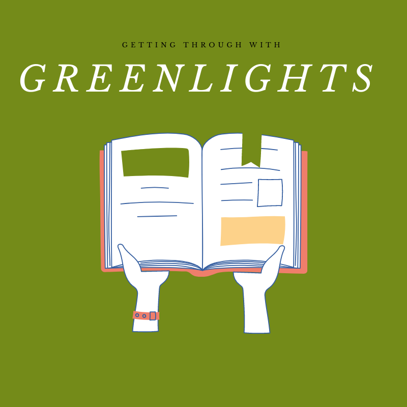 Getting+through+with+Greenlights